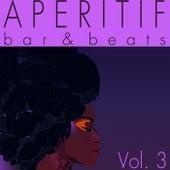 Aperitif, Vol. 3 (Bar & Beats) de Various Artists