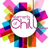 Elements of Chill von Various Artists