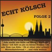 Echt Kölsch, Folge 2 de Various Artists