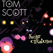Night Creatures by Tom Scott