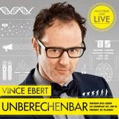 Unberechenbar (Warum das Leben zu komplex ist, um es komplett zu planen) by Vince Ebert
