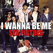 I Wanna Be Me de Sex Pistols