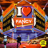 I Love Fancy by Fancy