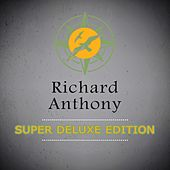 Super Deluxe Edition by Richard Anthony