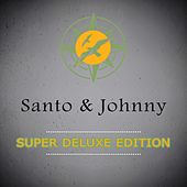 Super Deluxe Edition di Santo and Johnny
