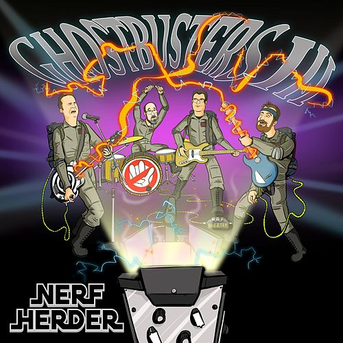 Ghostbusters III by Nerf Herder