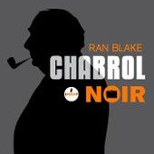 Chabrol noir de Ran Blake