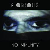 No Immunity by Fiorious