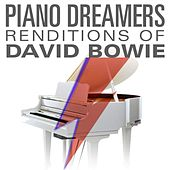 Piano Dreamers Renditions of David Bowie de Piano Dreamers