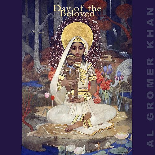Day of the Beloved by Al Gromer Khan