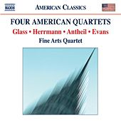 EVANS, R.: String Quartet No. 1 / GLASS, P.: String Quartet No. 2 / ANTHEIL, G.: String Quartet No. 3 / HERRMANN, B.: Echoes by Fine Arts Quartet