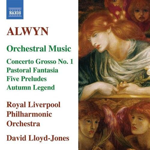 ALWYN: Concerto grosso No. 1 / Pastoral Fantasia / 5 Preludes / Autumn Legend (Lloyd-Jones) by Various Artists