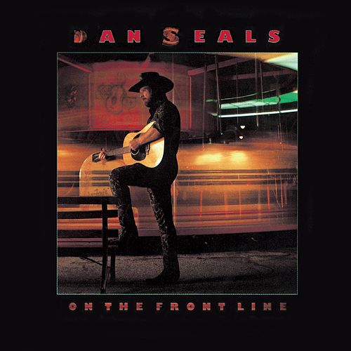On the Front Line by Dan Seals