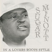 In a Lovers Roots Style by Sugar Minott