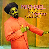 Dance Wicked de Michael Rose