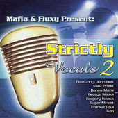 Mafia & Fluxy Presents Strictly Vocals, Vol. 2 de Various Artists