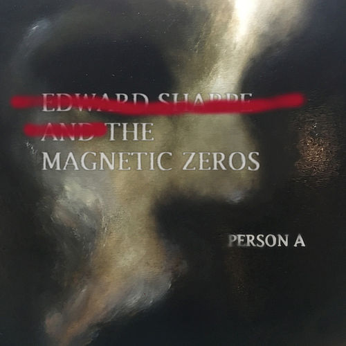 PersonA de Edward Sharpe & The Magnetic Zeros