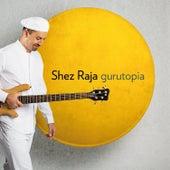 Gurutopia de Shez Raja