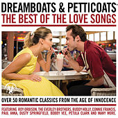 Dreamboats & Petticoats - The Best Of The Love Songs by Various Artists