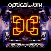 Let It Go (Original Mix) by Optical
