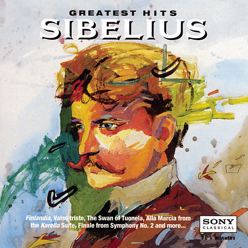 Greatest Hits: Sibelius by Various Artists