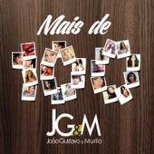 Mais de 100 by João Gustavo e Murilo