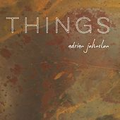 Things by Adrian Johnston