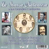La Sonora Matancera y Sus Grandes Cantantes Volumen 8 by Various Artists