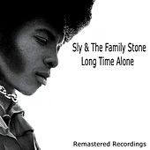 Long Time Alone van Sly & The Family Stone