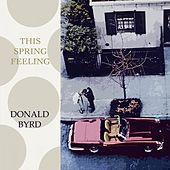 This Spring Feeling by Donald Byrd