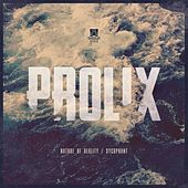 Nature of Reality / Sycophant by Prolix