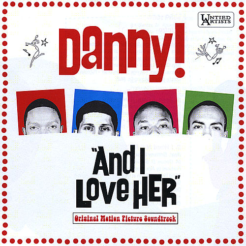 And I Love H.E.R.: Original Motion Picture Soundtrack by Danny! (Hip-Hop)