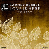 Love Is Here to Stay by Barney Kessel