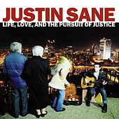 Life, Love, and the Pursuit of Justice by Justin Sane