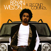A Second Coming by Bryan Wilson
