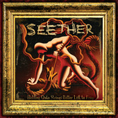 Holding Onto Strings Better Left To Fray (Deluxe Version) by Seether