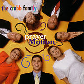 Prayer In Motion by The Crabb Family