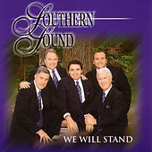 We Will Stand by Southern Sound