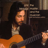 The Master and the Musician: 30th Anniversary Edition by Phil Keaggy