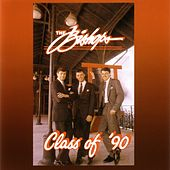 Class of '90 by The Bishops (Gospel)