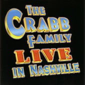 Live In Nashville by The Crabb Family