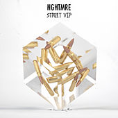 Street (VIP) by NGHTMRE
