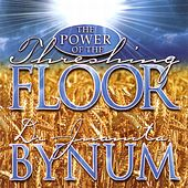 The Power Of The Threshing Floor by Dr. Juanita Bynum