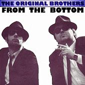 From The Bottom by The Original Brothers