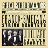 Smetana and Franck String Quartets by Juilliard String Quartet