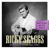 Americana Master Series: Best of The Sugar Hill Years von Ricky Skaggs