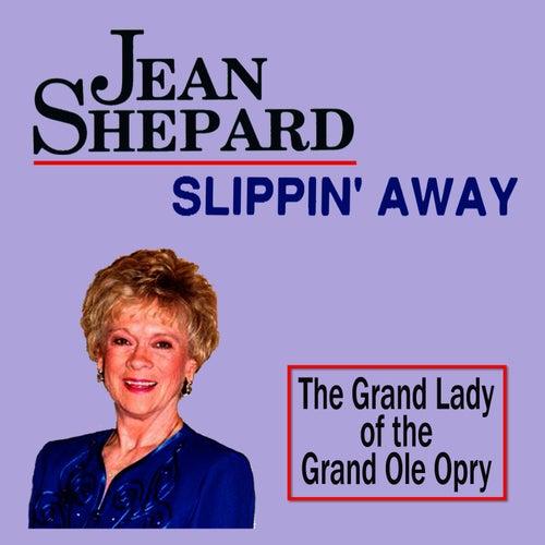 Slippin' Away by Jean Shepard