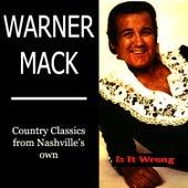 Is It Wrong by Warner Mack