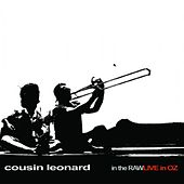 in the RAWLIVE in OZ by cousin leonard