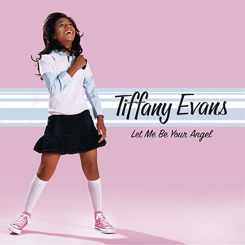 Let Me Be Your Angel by Tiffany Evans